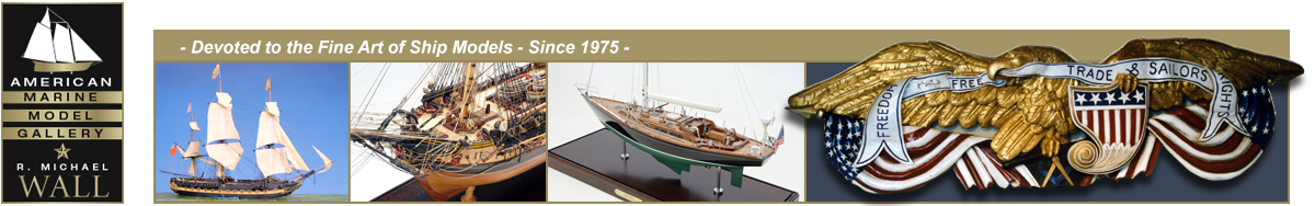 Ship Models, Custom Models, Restoration, Appraisals, Custom Display Units